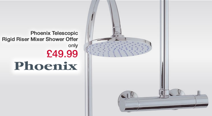 Phoenix Rigid Riser Shower Offer